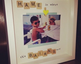 Doric/Scottish wording Box Frame - Hame is where the bairns are (Home is where the kids are)
