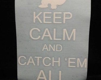 Pokemon Go Sticker Keep Calm and Catch 'em all