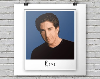 Ross - Friends Print