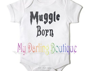 Muggle Born Embrodiered infant body suit/Shirt