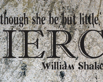 Wall Art Vinyl Decal - And though she is but little....