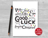 """Printable Good Luck Card - Very Best Wishes & Good Luck, Fingers Crossed - 5""""x7""""- Includes Printable Envelope Template - Instant Download"""