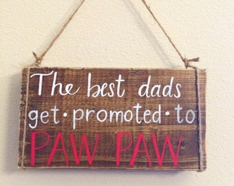 Paw Paw sign, Father's Day gift, rustic wall decor for dad/PawPaw
