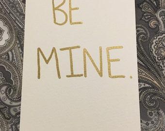 Be Mine: Original, One-of-a-Kind Greetings Postcard