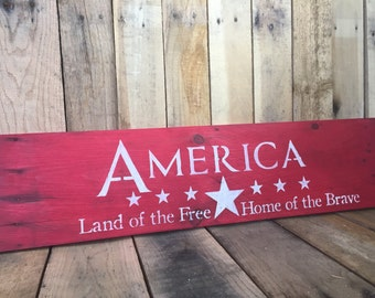 America | Pallet Wood Sign | Land of the Free Home of the Brave