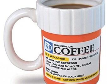 The Prescription Coffee Mug  12 Oz.
