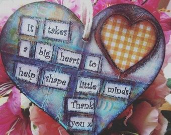Teachers gift mixed media on a wooden heart