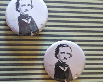 Edgar Allan Poe pins, buttons, magnets 1.25 inch