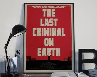 The Last Criminal on Earth B-movie style poster