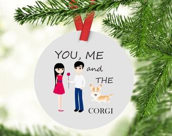 You, Me and The Corgi Christmas Ornament - Corgi Ornament - Corgi - Corgi Gift - Corgi Lovers Gift
