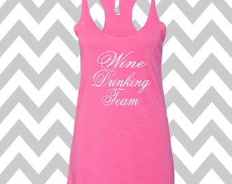 Wine Drinking Team Racerback Tri Blend Tank Top Summer Tank Top Gym Tank Top Wine Saying Tank Top Funny Wine Tank Top