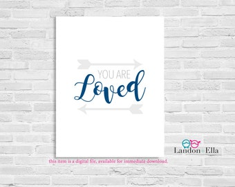 You are Loved, Boy Nursery Wall Art - Gray/Navy - Digital file for download - 8x10 and 5x7