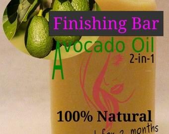 Avocado oil finishing bar.