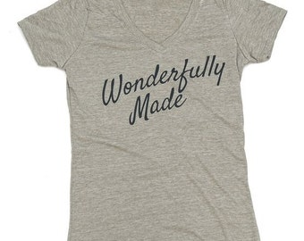I am Fearfully and Wonderfully made shirt > Psalms 139 > Christian shirt > Glorifying God > fearfully made > wonderfully made
