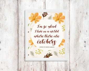 Anne of Green Gables - Fall Quote - Fall Art - Instant Download - Wall Decor - Printable Quote - Digital Artwork - Anne Quote October