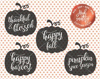 Fall Cutting File, Fall SVG, Pumpkin SVG, Pumpkin Svg Cutting Files, Autumn Svg, Happy Fall Svg, Thankful and Blessed Svg, Harvest Svg