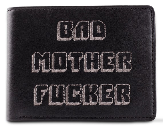 Bad Mother Fucker Black Embroidered Leather Wallet