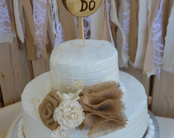 Rustic Cake Topper, Wedding Cake Topper, Burlap Cake Topper, Wood Cake Topper, We Do Cake Topper, Rustic Wedding, Burlap Wedding