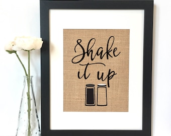 Shake it up Burlap Print // Rustic Home Decor // Kitchen Decor