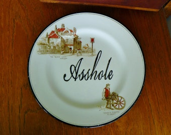 Asshole hand painted vintage dinner sized plate recycled humor boyfriend decor display
