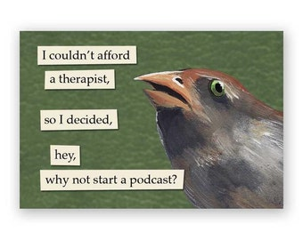 Podcast Magnet - Bird - Humor - Animal - Nature - Gift - Stocking Stuffer