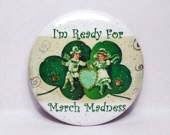 """Irish Dance Pinback Button March Madness For St. Patrick's Day 2-1/4"""" Round with Removable Magnet"""