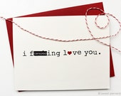 Mature Anniversary Card. Love Card. F*cking Love You. Birthday Card. Valentines Day Card.