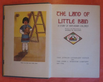The Land of Little Rain: A Story of Hopi Indian Children