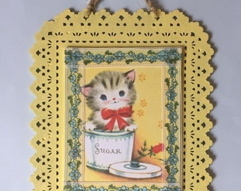 Adorable Handmade Kitchen Wall Hanging- Sweet Kitty in a sugar bowl- vintage picture sweet as can be!