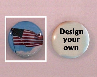 """Flag 1"""" magnet or pin, OR design your own - Patriotic red white and blue - American flag, Old glory - 1"""" diameter button - July 4th holiday"""