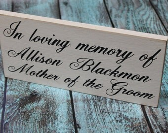 Wedding Sign In Loving Memory of Mother of Bride or Groom - Father - Remembrance loved ones passed. Rustic country Memorial table pictures