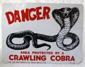 Danger Metal  Sign Tin Fence Signage - Cobra Guard Snake - Crawling Cobra Protection Plaque