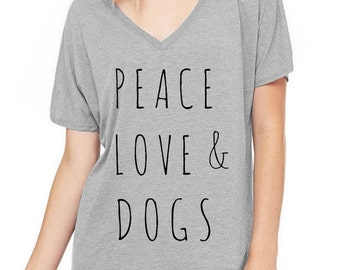 Peace Love & Dogs Oversized Slouchy V Neck Tee Loose tshirt shirt