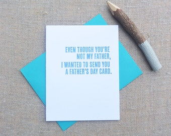 Letterpress Greeting Card - Father's Day Card - Thinking Out Loud - Not My Dad - TOL-083