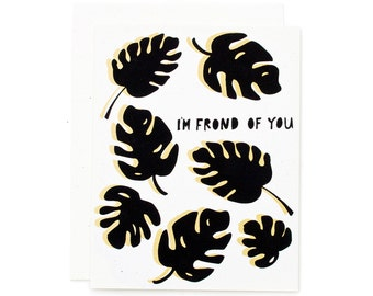 I'm Frond of You / Tropical Leaf / Palm Leaf / Palm Frond / Love Card / Pun Card / Funny Cards / Cards for Friends
