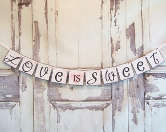 Love is Sweet wedding banner, wedding banners, bridal shower, banner, wedding sign, decoration,weddings,custom colors