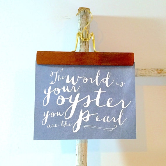 The world is your oyster digital art print
