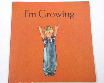 I'm Growing Vintage 1950s Children's Book with Scotty Dog