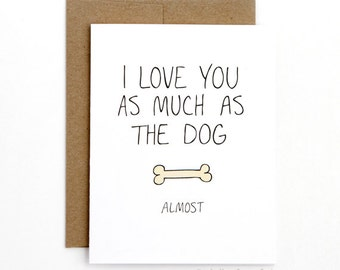 Valentines Day Card - I Love You Card - Almost
