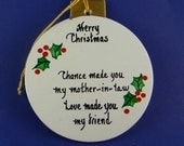 0047 Mother-in-law circle. Free shipping. Message shown is a suggestion. Ornaments can be written with a message/name/date of your choice.