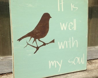 """It Is Well With My Soul 11.25"""" x 11.25"""" Distressed Wood Sign"""