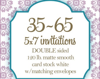 """35-65 Professionally Printed Invitations, Card stock, Invitations or Announcements, Any Design, 5x7"""", DOUBLE Sided"""