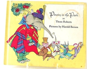 Vintage Children's Book - Pirates in the Park, Roberts and Berson