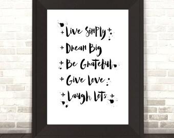 Live Simply Print, Dream Big Print, Paulo Coelho Print, Quote Print, Monochrome Print, Typogpraphy Print,