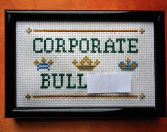 Corporate BS Framed Cross Stitch