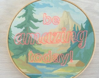 Embroidered Be Amazing Today on Forest Paint by Number Fabric Hoop