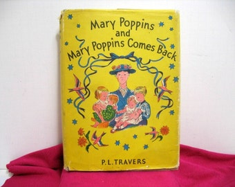 Vintage 1937 Mary Poppins Comes Back Book w/ DJ Dust Jacket by P.L. Travers