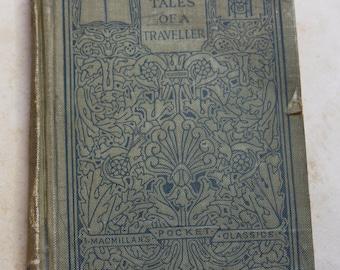 Irving's Tales of a Traveller- The MacMillan Co.- ANTIQUE BOOK- Washington Irving- Copyright 1909- Pocket Classics