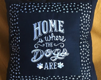 Home Is Where The Dogs Are --  Dog-themed Decorative Pillow with Paw-Print Trim