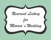 Reserved Listing for Moorea's Bridesmaids